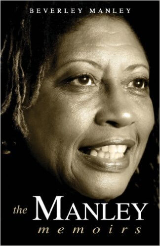 Click for more detail about The Manley Memoirs by Beverley Manley