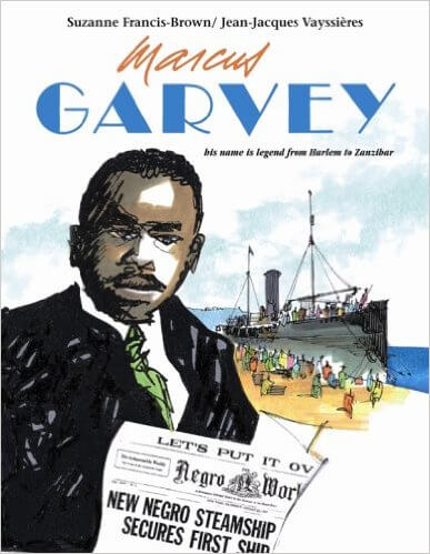 Click for more detail about Marcus Garvey by Suzanne Francis-Brown