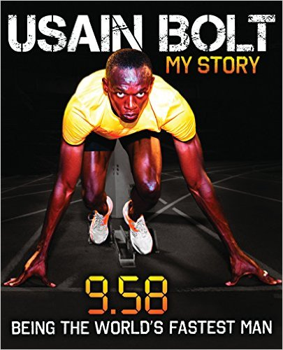 Click for more detail about Usain Bolt: My Story 9.58 by Usain Bolt
