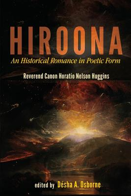 Click for a larger image of Hiroona: An Historical Romance in Poetic Form