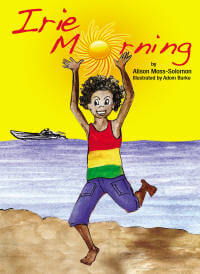 Click for more detail about Irie Morning by Alison Moss-Solomon