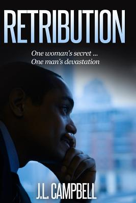 Click for more detail about Retribution by J. L. Campbell