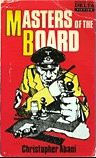 Click for more detail about Masters of the Board by Chris Abani