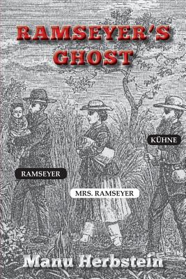 Click for more detail about Ramseyer's Ghost by Manu Herbstein