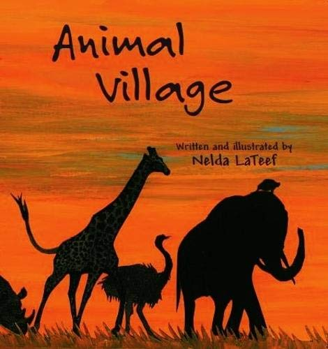 Click for more detail about Animal Village by Nelda LaTeef