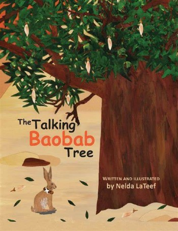 Click for more detail about The Talking Baobab Tree by Nelda LaTeef
