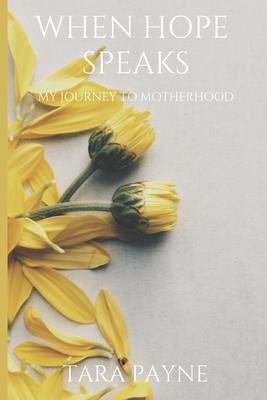 Book Cover When Hope Speaks by Tara Payne