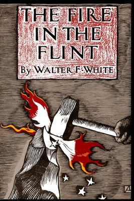 Click for more detail about The Fire in the Flint by Walter White