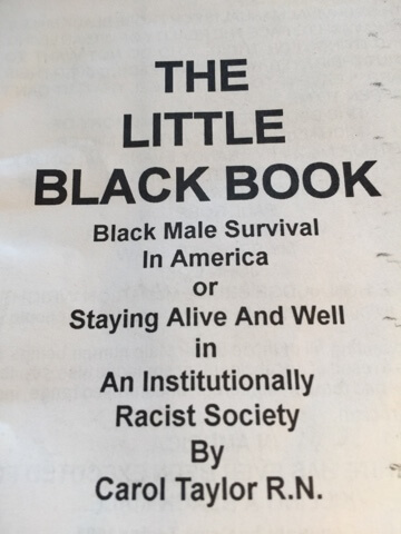 Click for a larger image of The Little Black Book: Black Male Survival in America: Staying Alive & Well in an Institutionally Racist Society