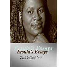 Click for more detail about Ersula's Essays: Where The Past Meets The Present  by Ersula Knox Odom