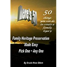 Click for more detail about Here's 50: 50 Things You Can Do to Create a Family Legacy by Ersula Knox Odom