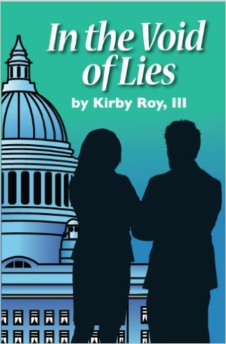 Click for more detail about In The Void Of Lies by Kirby Roy III