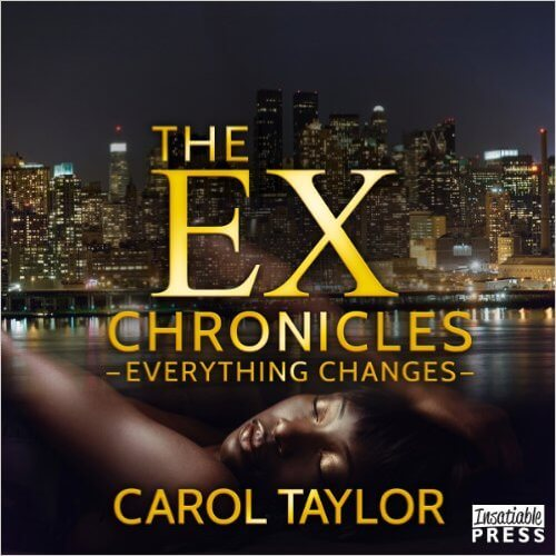Click for more detail about The Ex Chronicles: Everything Changes by Carol Taylor