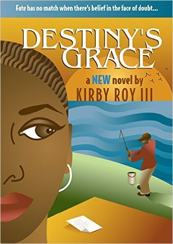 Click for more detail about Destiny's Grace  by Kirby Roy III
