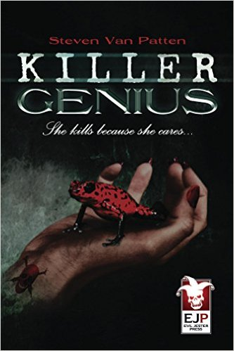 Click for more detail about Killer Genius: The Tale of a Serial Killer  by Steven Van Patten