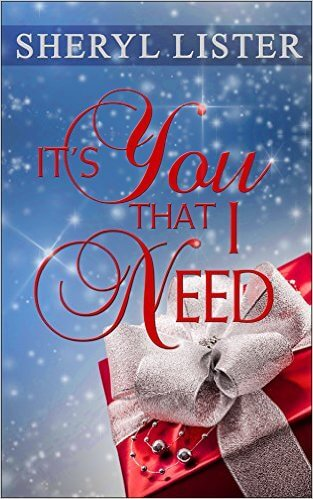 Click for more detail about It's You That I Need by Sheryl Lister
