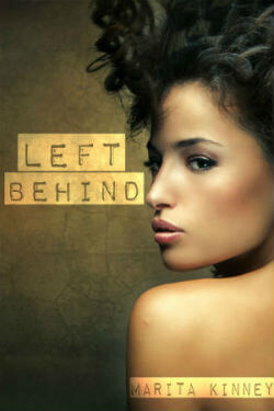 Click for more detail about Left Behind: Unapologetic Series 1 by Marita Kinney