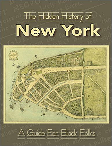 Click for more detail about The Hidden History of New York: A Guide for Black Folks by Reclamation Project