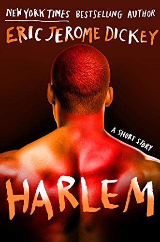 Click for more detail about Harlem by Eric Jerome Dickey