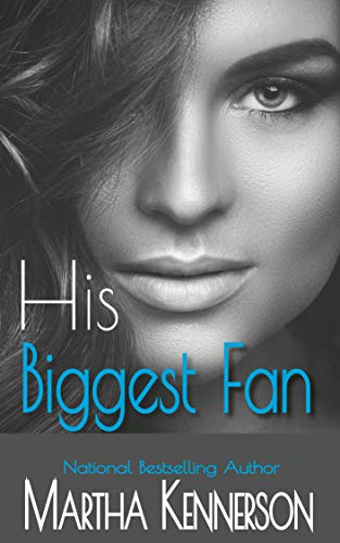 Click for more detail about His Biggest Fan by Martha Kennerson