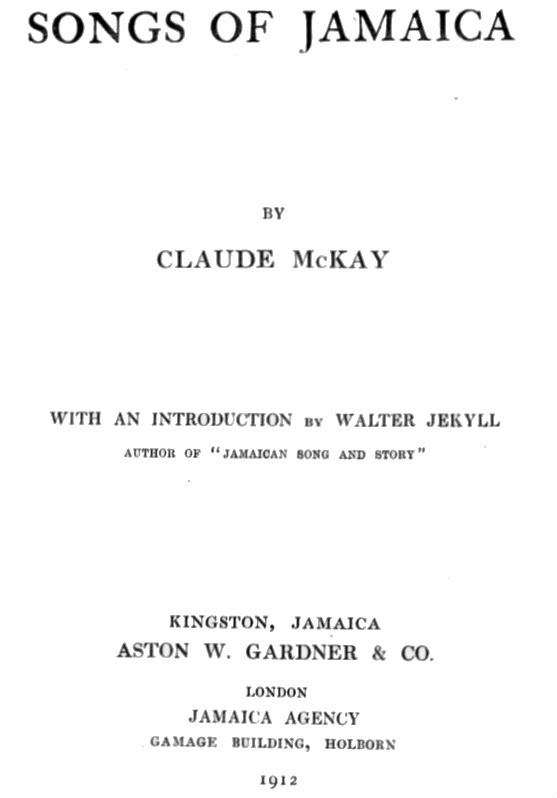 Click for more detail about Songs of Jamaica by Claude McKay