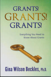 Click for more detail about Grants! Grants! Grants! Everything You Need to Know About Grants by Gina Beckles