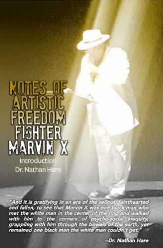 Book Cover Notes of Artistic Freedom Fighter  by Marvin X
