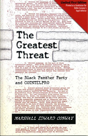 Click for more detail about The Greatest Threat: The Black Panther Party and COINTELPRO by Eddie Conway