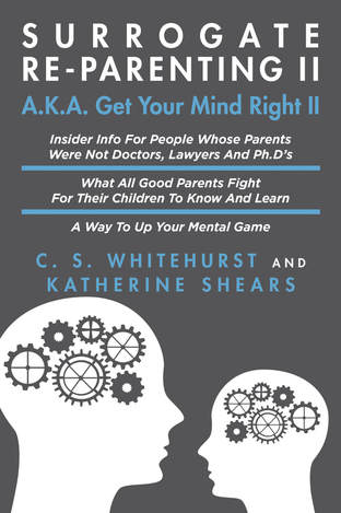 Click for more detail about Surrogate Re-Parenting II by Katherine Shears and C. S. Whitehurst