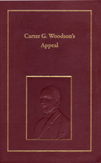 Carter G. Woodson's Appeal: A Lost Manuscript