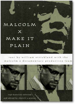 a look at the life of malcolm x through the works of alex haley Alex haley's work as a writer documented the experiences of african-americans from the trans-atlantic slave trade through the modern civil rights movement assisting socio-political leader malcolm x write the autobiography of malcolm x, haley's prominence as a writer rose however, it was.