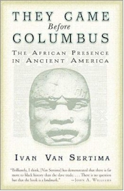 africans before columbus This video's purpose is to stress to africans in america and the world that our history did not start with slavery in the new world the ancient ancestors.