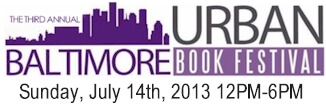 The 3rd Annual Baltimore Urban Book Festival - July 14, 2013
