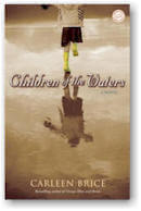 Children of the Waters: A Novel by Carleen Brice