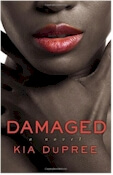 Damaged by Kia DuPree