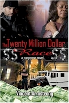 $$ The Twenty Million Dollar Race $$ by Vincent Armstrong