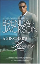 'A Brother's Honor' by Brenda Jackson