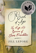 Jill Lepore- Book of Ages: The Life and Opinions of Jane Franklin