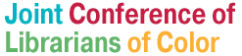 The Joint Conference of Librarians of Color