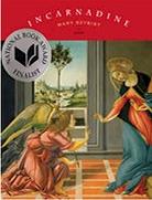 Mary Szybist - Incarnadine: Poems (Winner)