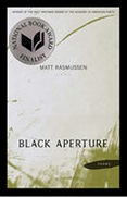 Matt Rasmussen - Black Aperture