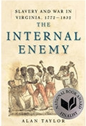 Alan Taylor - The Internal Enemy: Slavery and the Way in Virginia, 1772-1832