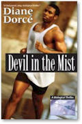 Click to buy Devil In The Mist by Diane Dorce