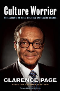 Culture Worrier: Selected Columns 1984—2014: Reflections on Race, Politics and Social Change