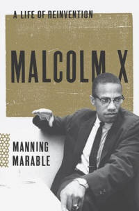 Malcom X: A Life of Reinvention