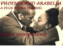 Phoenix and Arabella: A Felix Women Prequel