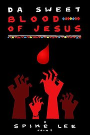 Da Sweet Blood of Jesus Film Review