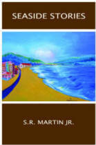 Seaside Stories by S.R. Martin Jr.