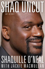 Click to buy Shaq Uncut: My Story