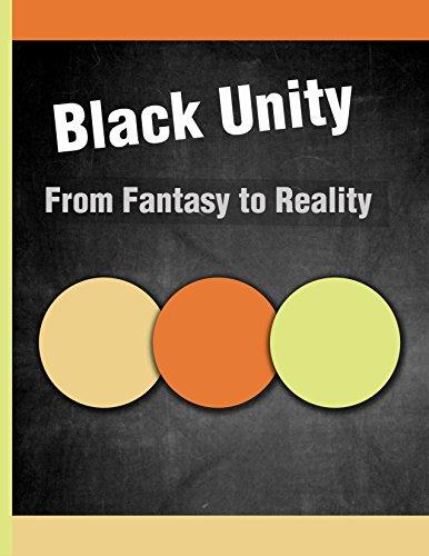 Black Unity From Fantasy To Reality Book By Ashuma  Mcmillion.